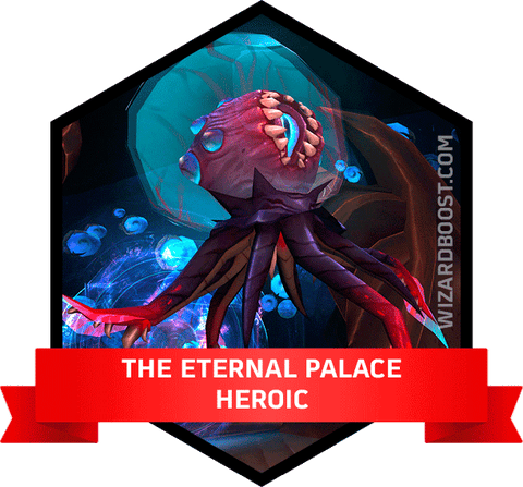The Eternal Palace Heroic boost service