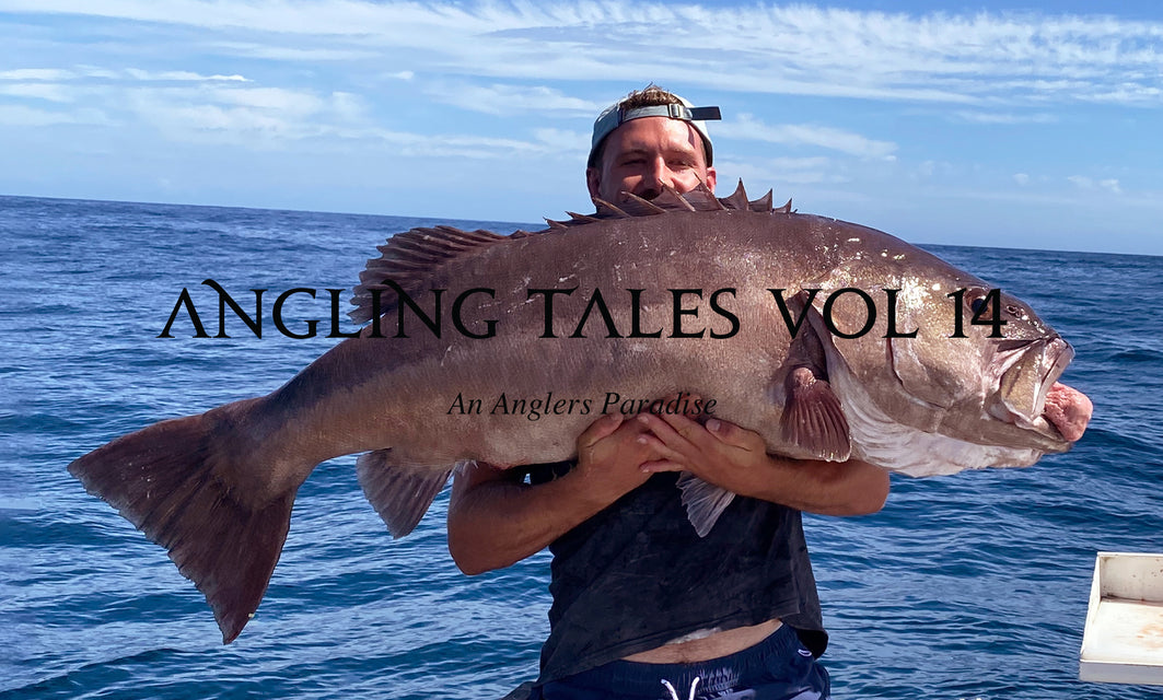VOL 14 - AN ANGLERS PARADISE