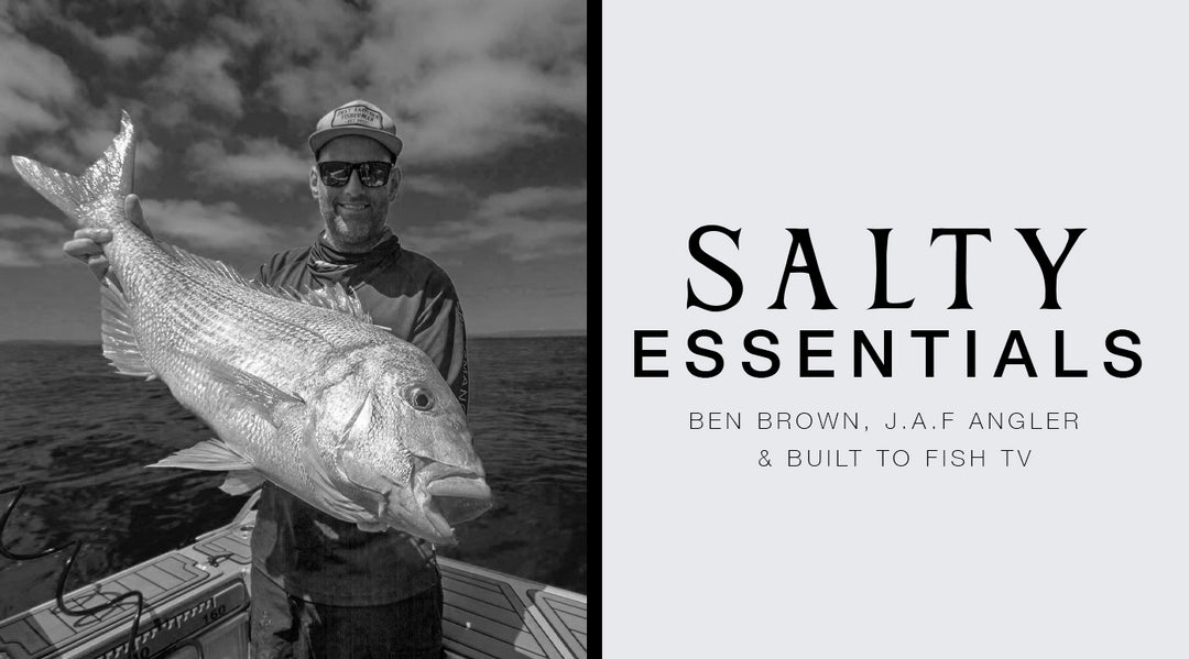 FIVE SALTY ESSENTIALS WITH: BEN BROWN - J.A.F ANGLER & BUILT TO FISH TV