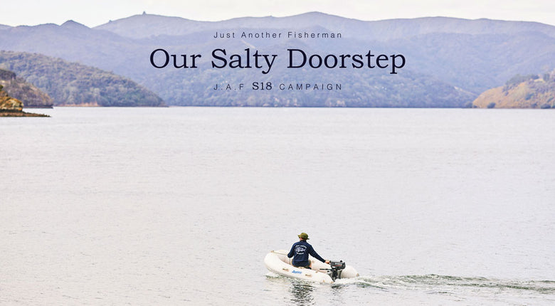 "Welcome to ""Our Salty Doorstep"" J.A.F S18 Campaign and Collection."