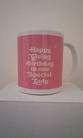 Happy Giving Birthday Pink Mug