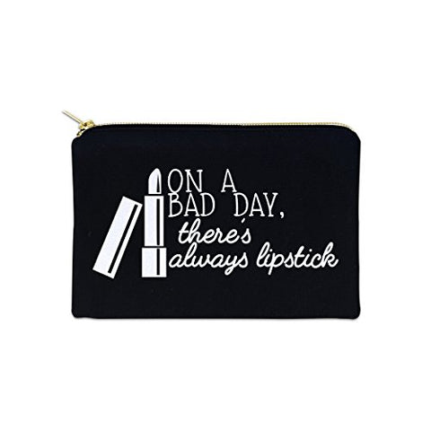 On A Bad Day There'S Always Lipstick 12 Oz Cosmetic Makeup Cotton Canvas Bag - (Black Canvas)