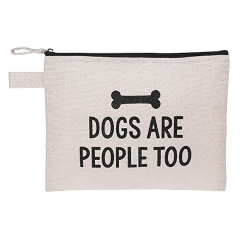 Dogs Are People Too  Zip Pouch.