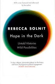Hope in the Dark - Rebecca Solnit