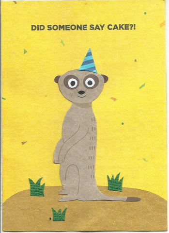 Did Someone Say Cake?! card