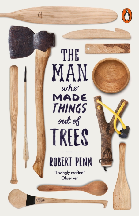 The Man Who Made Things Out of Trees - Robert Penn - Stationery - Eighteen Rabbit Fair Trade