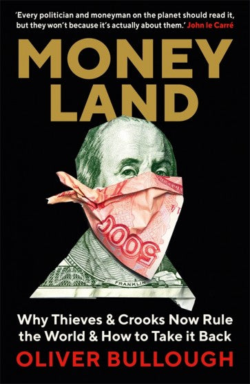 Moneyland - Oliver Bullough