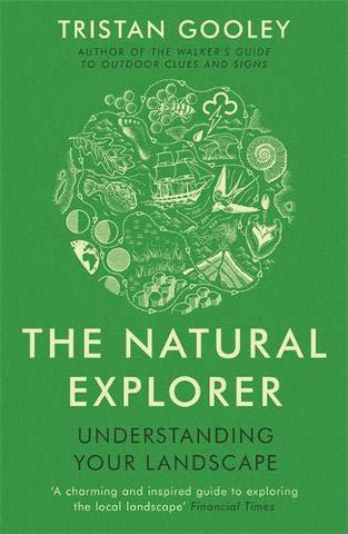 The Natural Explorer - Tristan Gooley