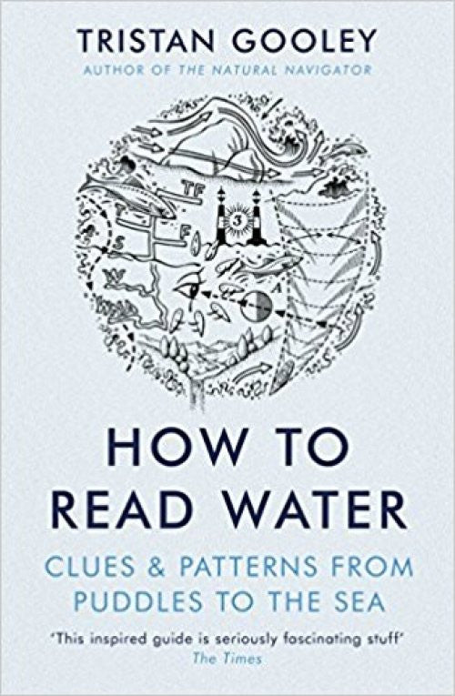 How to Read Water - Tristan Gooley