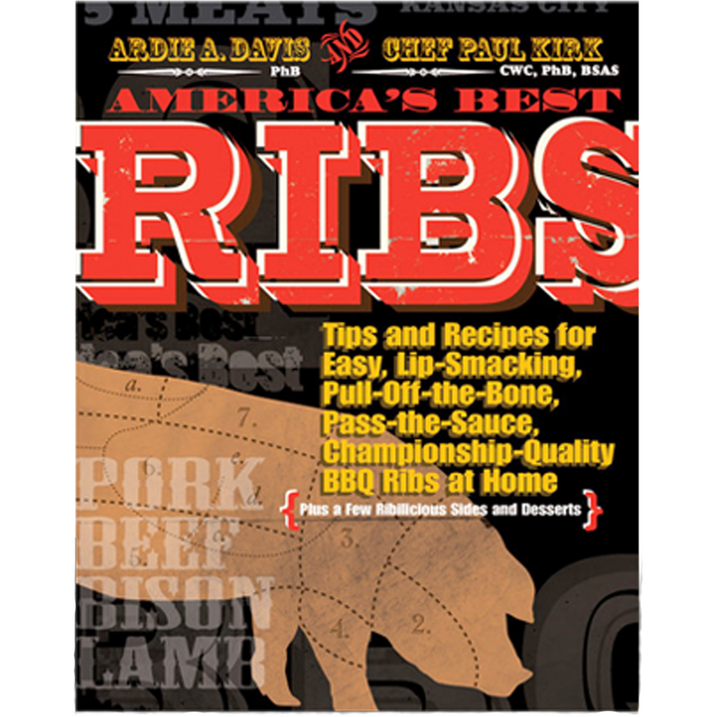 America's Best Ribs by Ardie Davis and Paul Kirk - The Kansas City BBQ Store