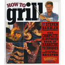 How to Grill by Steven Raichlen - The Kansas City BBQ Store