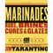 Marinades, Rubs, Brines, Cures & Glaze by Jim Tarantino - The Kansas City BBQ Store