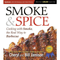 Smoke & Spice: Cooking with Smoke, the Real Way to Barbecue by Cheryl and Bill Jamison - The Kansas City BBQ Store