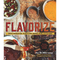 "Flavorize: Great Marinades, Injections, Brines, Rubs, and Glazes by Ray ""DR. BBQ"" Lampe - The Kansas City BBQ Store"