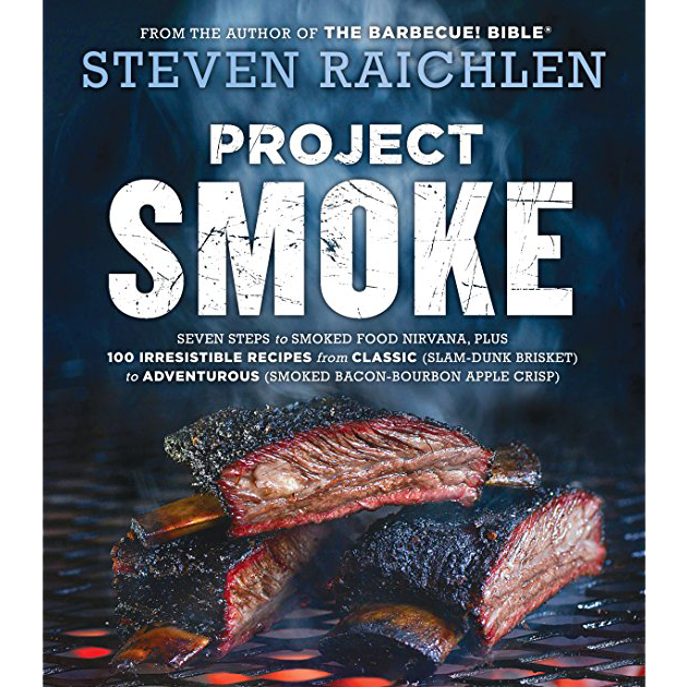 Project Smoke by Steven Raichlen