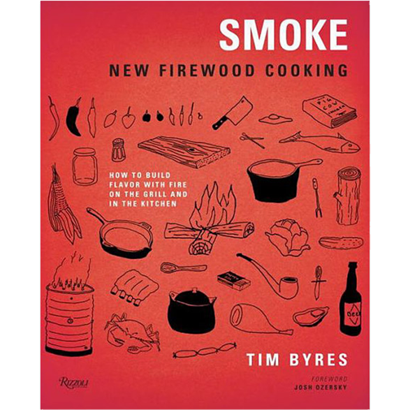 Smoke: New Firewood Cooking: How To Build Flavor with Fire on the Grill and in the Kitchen - The Kansas City BBQ Store
