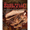 The Wood Pellet Smoker & Grill Cookbook - The Kansas City BBQ Store
