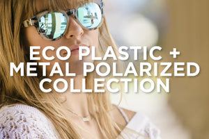 Eco Plastic & Metal Polarized Collection