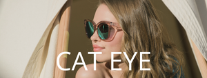 Cat Eye + Oversized Sunglass Collection