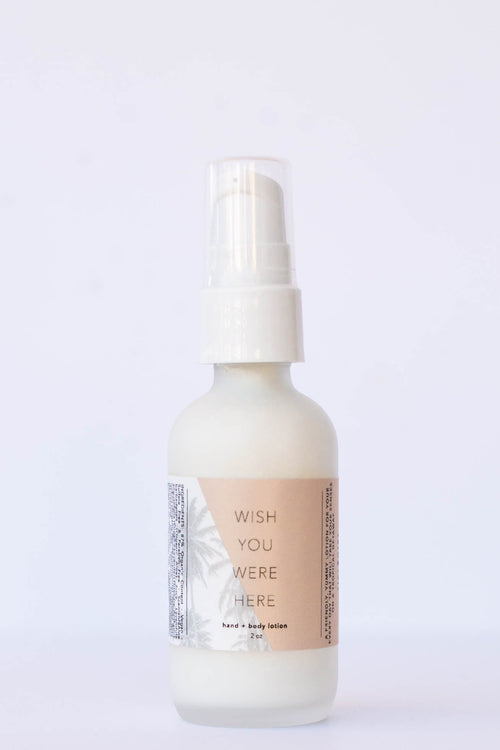 Wish You Were Here Lotion 2oz.