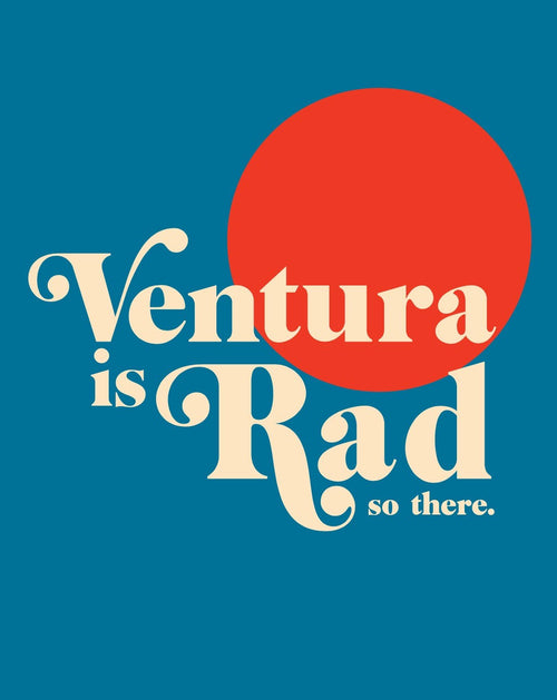 Ventura is Rad Print (Royal Blue)