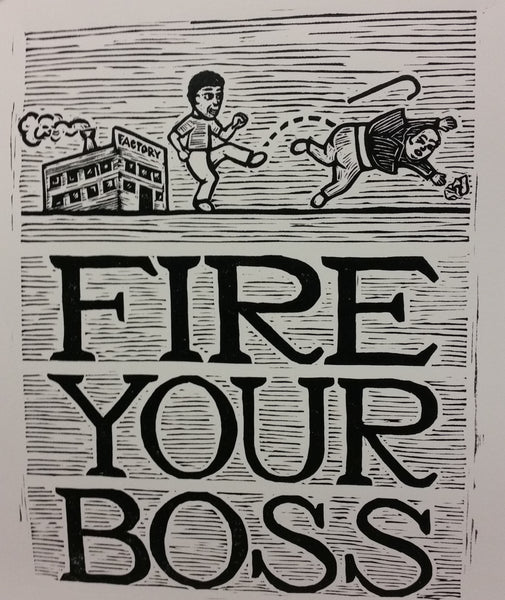 Fire Your Boss print