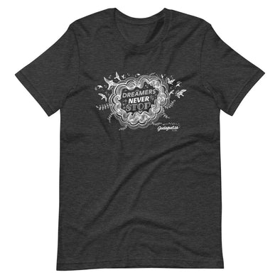 Dreamers Never Stop T-Shirt