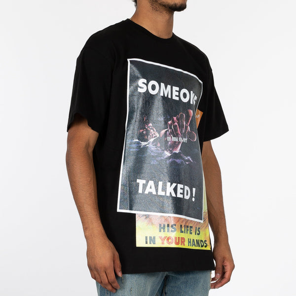 Someone Talked T-Shirt