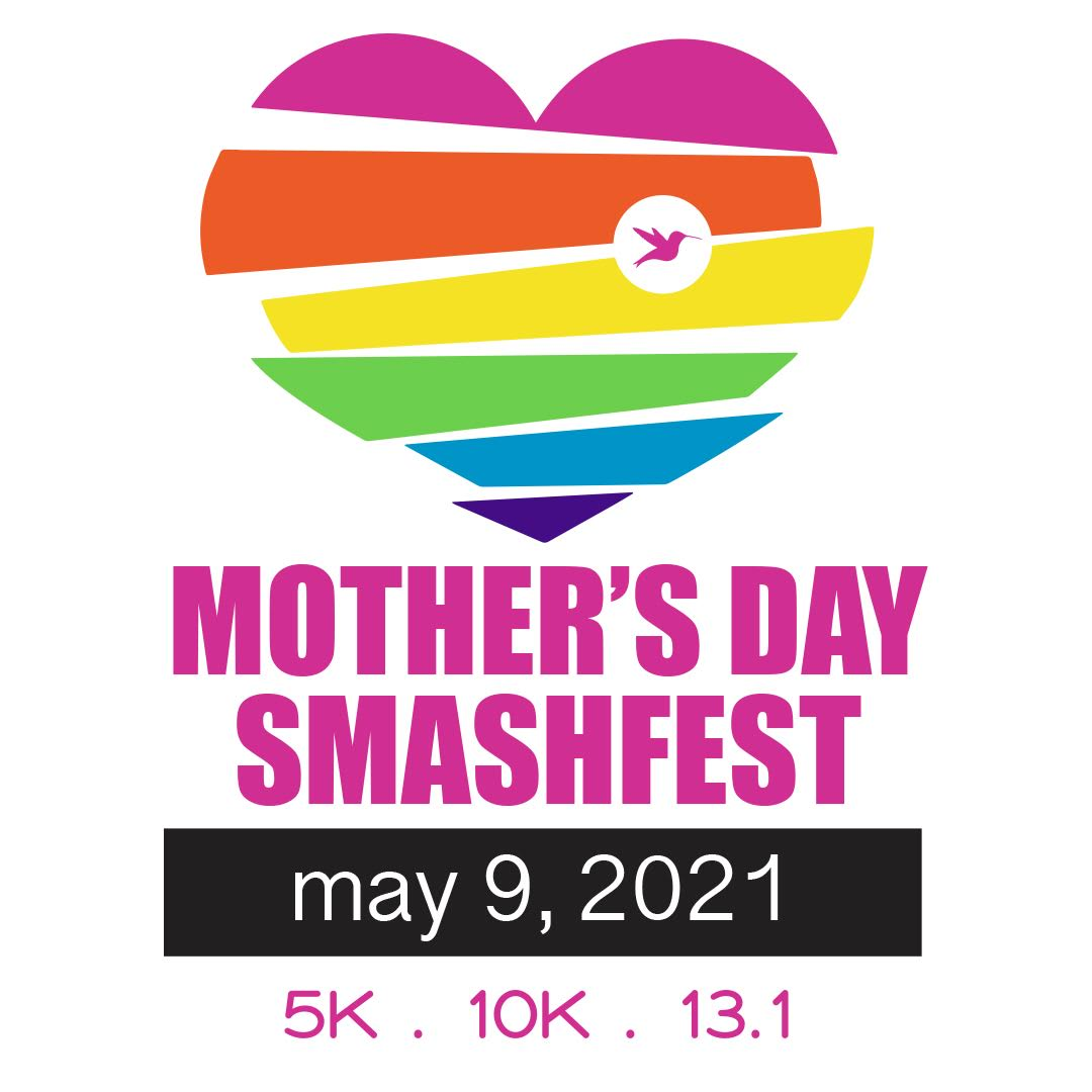 Mother's Day Smashfest 2021 Virtual Race Entry