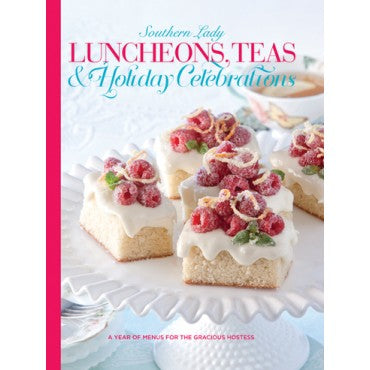 Luncheons, Teas and Holiday Celebrations