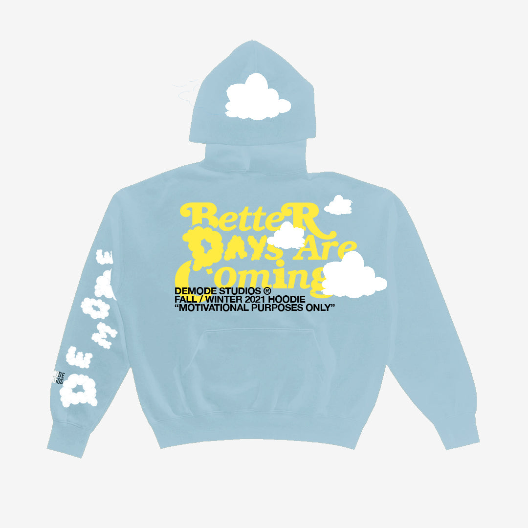 BETTER DAYS GIVEAWAY HOODIE