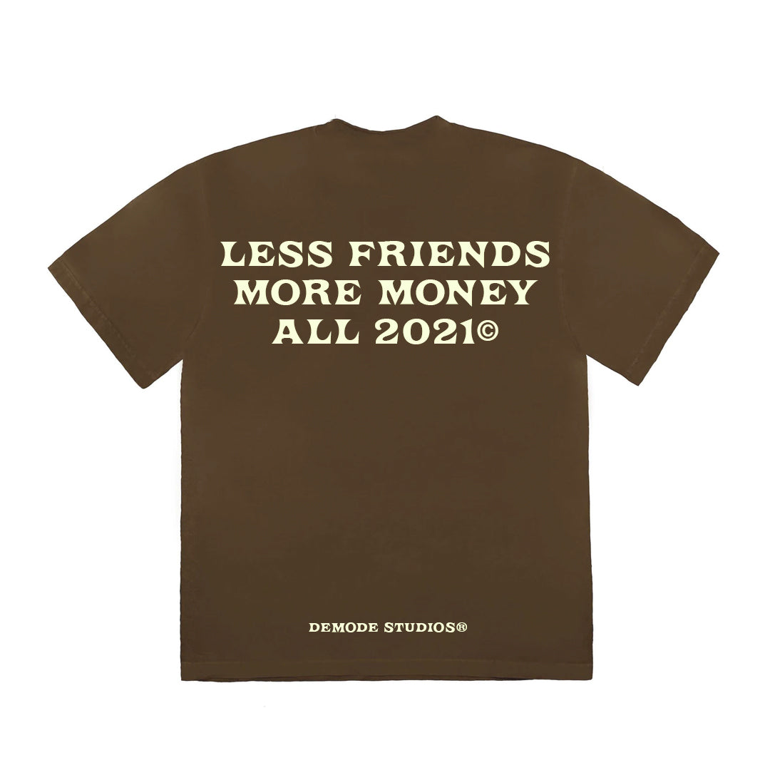 LESS FRIENDS T-SHIRT ( BRWN )