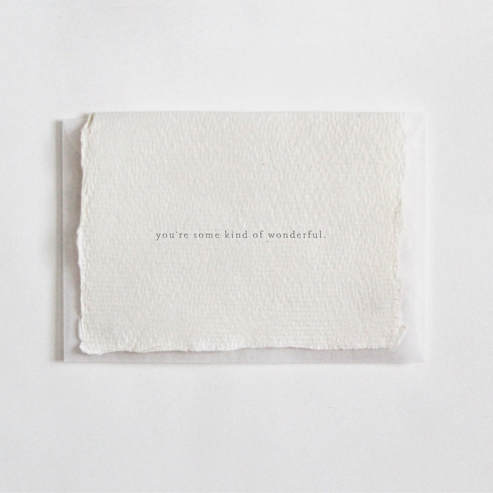 """You're Some Kind Of Wonderful"" Letterpress Greeting Card"