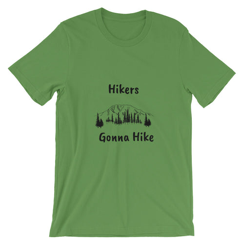 Hikers Gonna Hike T-Shirt