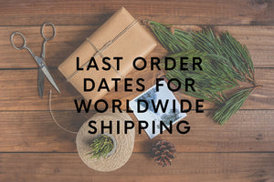 Christmas 2019 last order dates for worldwide delivery from Bound by Hand