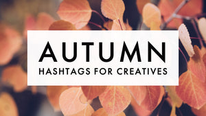 Autumn Instagram Hashtags for Creatives, 2019