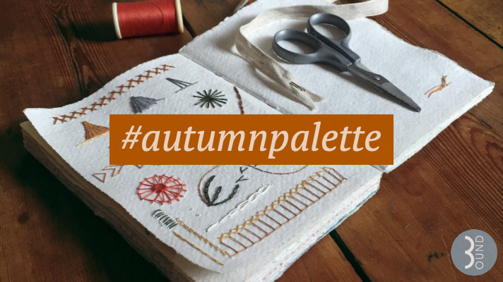 #autumnpalette hashtag, sketchbook, sewing, embroidery and weaving