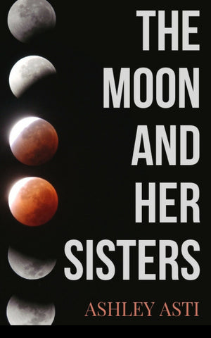 The Moon and Her Sisters