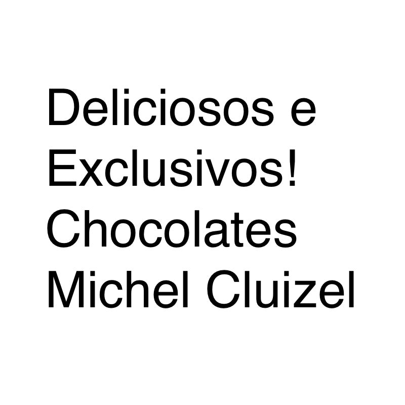 Chocolates Michel Cluizel