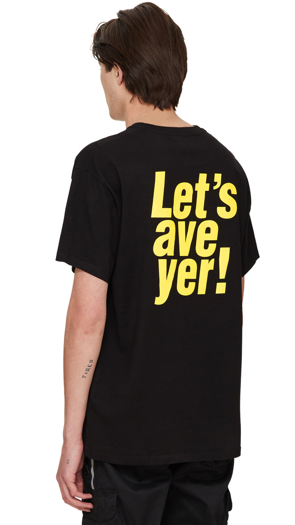 Let's Ave Yer T-Shirt - Black