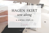 Hagen skirt sew-along - Part 4
