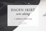 Hagen skirt sew-along - Part 5