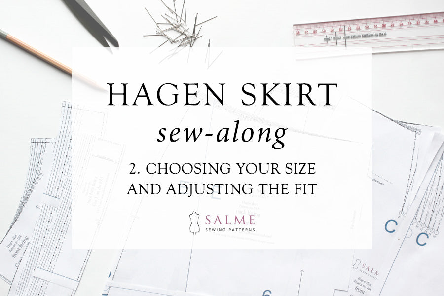 Hagen skirt sew along Part 2