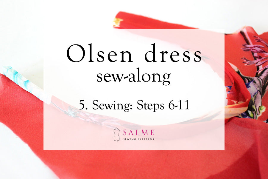 Olsen dress sew along part 5