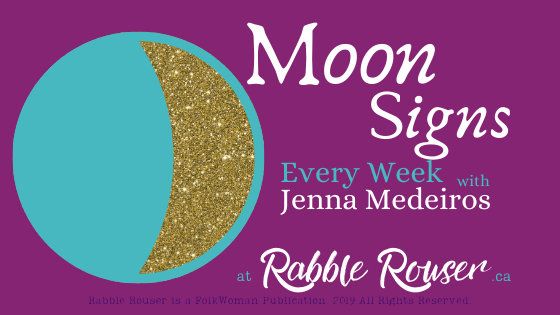 Moon Signs with Jenna Medeiros: December 20th - 26th, 2019.