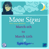Moon Signs with Jenna Medeiros: March 6th to 12th, 2020.