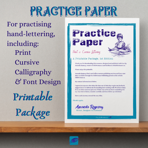 Practise Paper for Handwriting: printing, cursive, calligraphy, & font design.