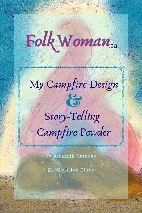 My Campfire Design & Story-Telling Campfire Powder