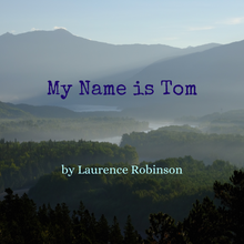 Load image into Gallery viewer, My Name is Tom, Downloadable Large Print
