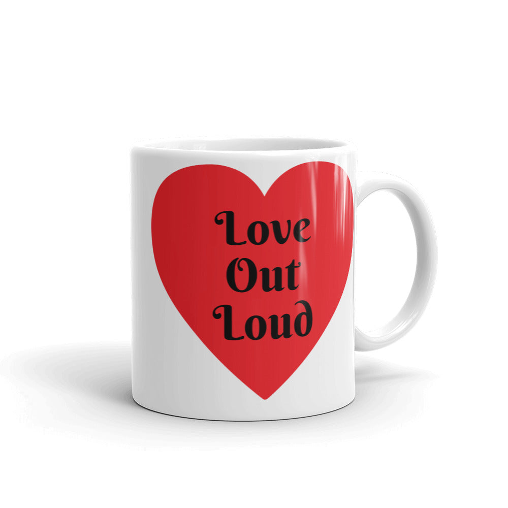 Love Out Loud Mug